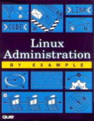 Linux Administration by Example