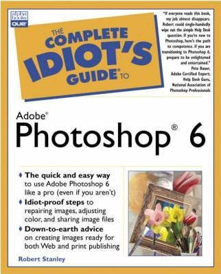 Complete Idiot's Guide to Adobe (R) Photoshop (R) 6
