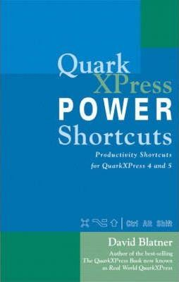 QuarkXPress Power Shortcuts
