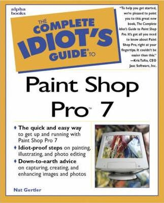 Complete Idiot's Guide to Paint Shop Pro 7