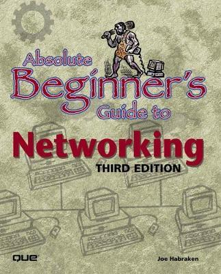 Absolute Beginner's Guide to Networking