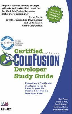Certified ColdFusion Developer Study Guide