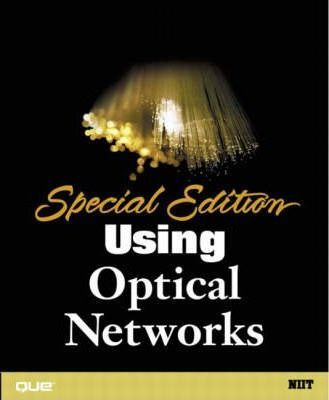 Special Edition Using Optical Networks
