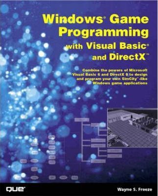 Windows Game Programming with Visual Basic and DirectX