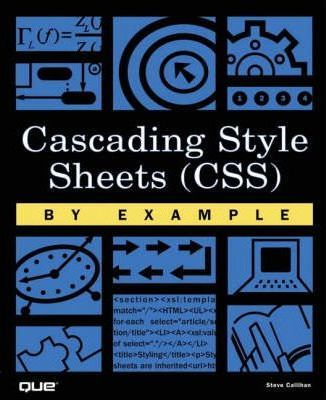 Cascading Style Sheets (CSS) By Example