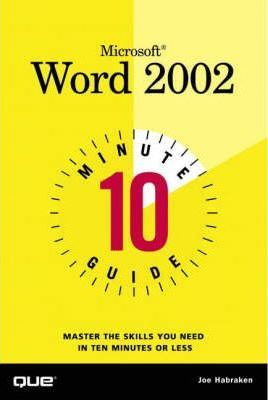 10 Minute Guide to Microsoft Word 2002