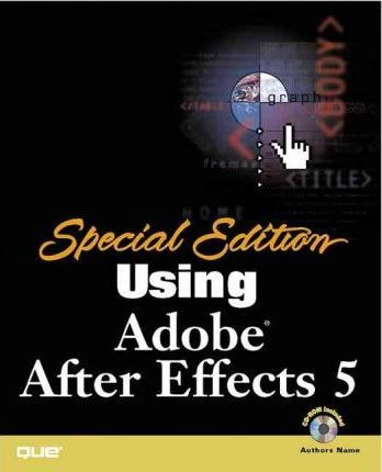 Special Edition Using Adobe after Effects 5