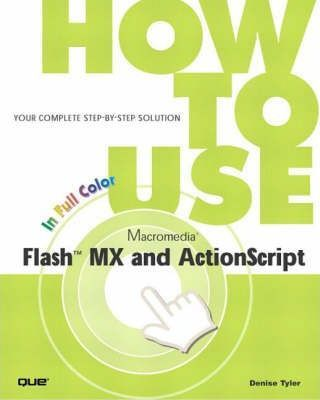 How to Use Macromedia Flash MX and ActionScript