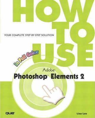 How to Use Adobe Photoshop Elements 2