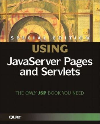 Special Edition Using Javaserver Pages and Servlets