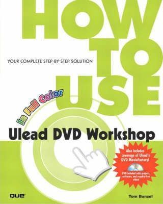 How to Use Ulead DVD Workshop