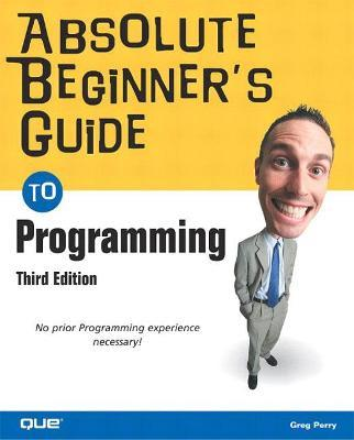 absolute beginner s guide to programming greg perry 9780789729057 rh bookdepository com Excel For Dummies Access VBA Book