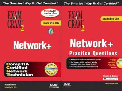 Ultimate Network + Certification: The Ultimate Network+ Certification Exam Cram 2 Study Kit Study Kit