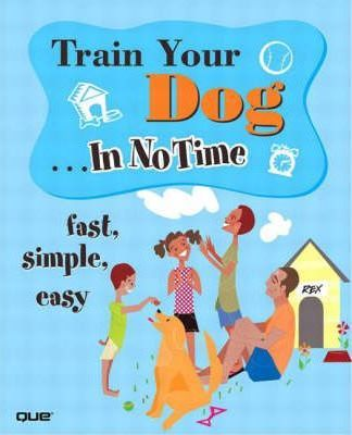 Train Your Dog In No Time