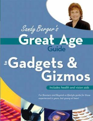 Great Age Guide to Gadgets & Gizmos