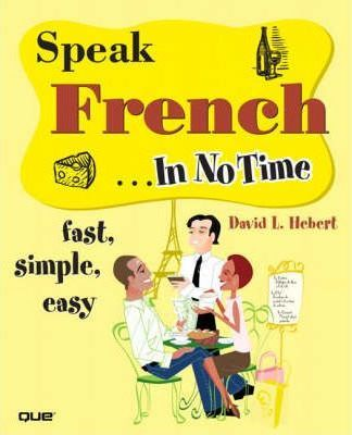 Speak French In No Time