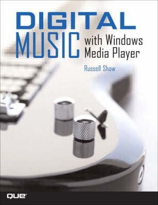 Digital Music with Windows Media Player