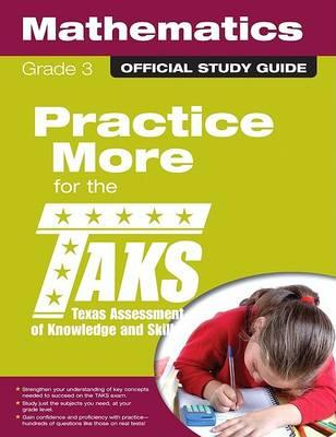 The Official Taks Study Guide for Grade 3 Mathematics