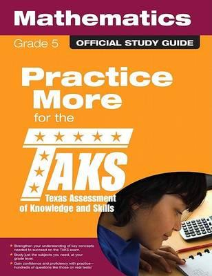 The Official Taks Study Guide for Grade 5 Mathematics