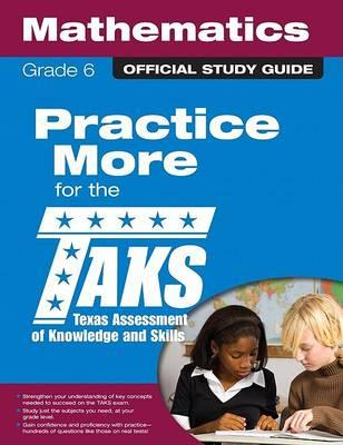 The Official Taks Study Guide for Grade 6 Mathematics