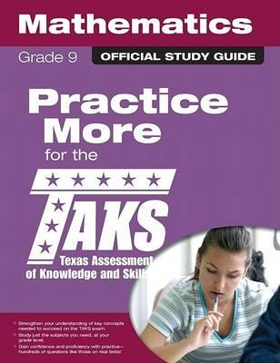 The Official Taks Study Guide for Grade 9 Mathematics