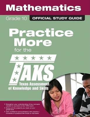 The Official Taks Study Guide for Grade 10 Mathematics
