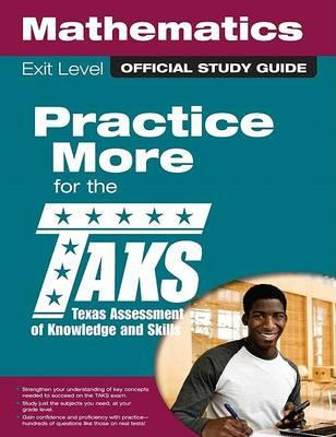 The Official Taks Study Guide for Exit Level Mathematics