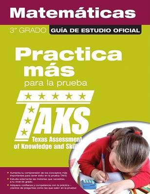 The Official Taks Study Guide for Grade 3 Spanish Mathematics