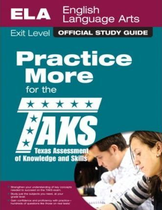 The Official Taks Study Guide for Exit Level English Language Arts