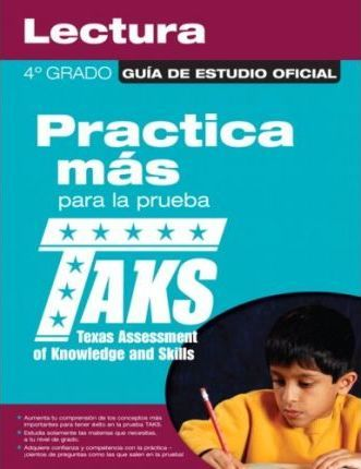 The Official Taks Study Guide for Grade 4 Spanish Reading