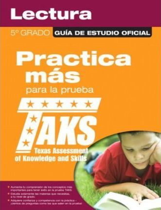 The Official Taks Study Guide for Grade 5 Spanish Reading