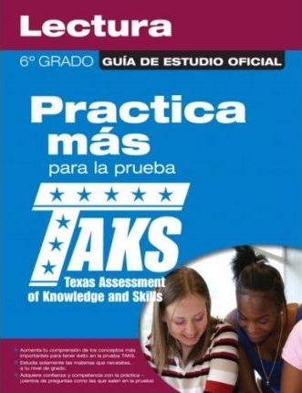 The Official Taks Study Guide for Grade 6 Spanish Reading
