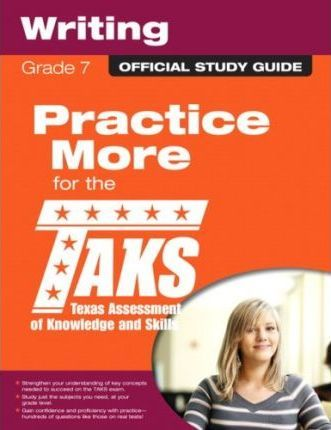The Official Taks Study Guide for Grade 7 Writing