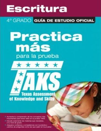 The Official Taks Study Guide for Grade 4 Spanish Writing