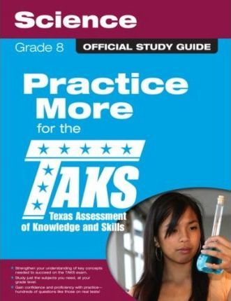 The Official Taks Study Guide for Grade 8 Science