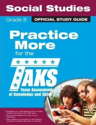 The Official Taks Study Guide for Grade 8 Social Studies