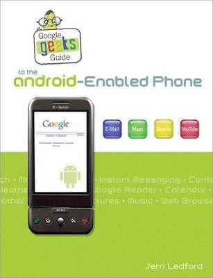Web Geek's Guide to the Android-Enabled Phone