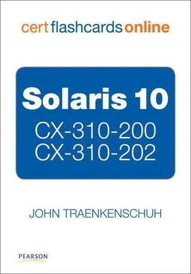 Solaris 10 CS-310-200 and CX 310-202 Cert Flash Cards Online, Retail Packaged Version