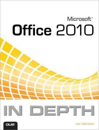 Microsoft Office 2010 In Depth