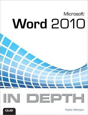 Microsoft Word 2010 in Depth