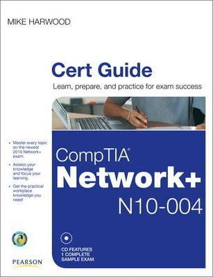 CompTIA Network+ N10-004 Cert Guide