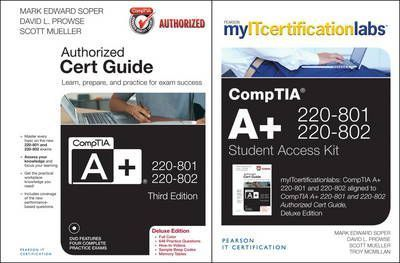 CompTIA A+ 220-801-220-802 Authorized Cert Guide Deluxe Edition with MyITCertificationlab Bundle