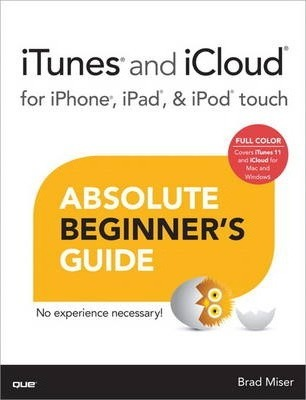 itunes and icloud for iphone ipad ipod touch absolute beginner s rh bookdepository com iPod Touch 6th Generation iPod Touch 6th Generation