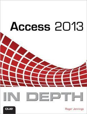 Access 2013 In Depth