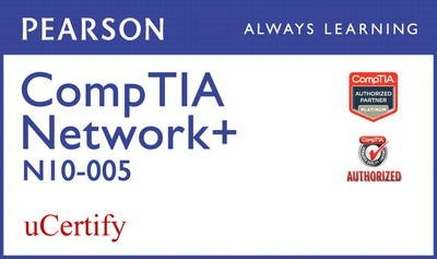 CompTIA Network+ N10-005 Pearson uCertify Course Student Access Card