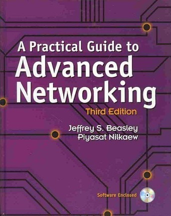 A Practical Guide to Advanced Networking and Cisco CCENT ICND1 100-101 Network Simulator Bundle