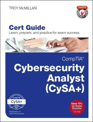 CompTIA Cybersecurity Analyst Cert Guide