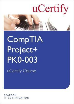 CompTIA Project+ PK0-003 uCertify Course Student Access Card