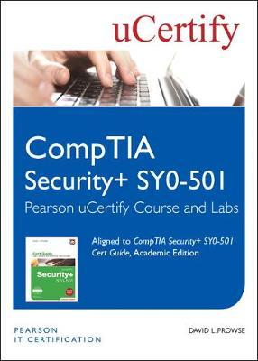 CompTIA Security+ SY0-501 Pearson uCertify Course and Labs Student Access Card