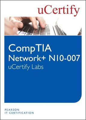 CompTIA Network+ N10-007 uCertify Labs Student Access Card